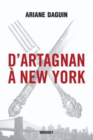 D'Artagnan à New York - Ariane DAGUIN, livres