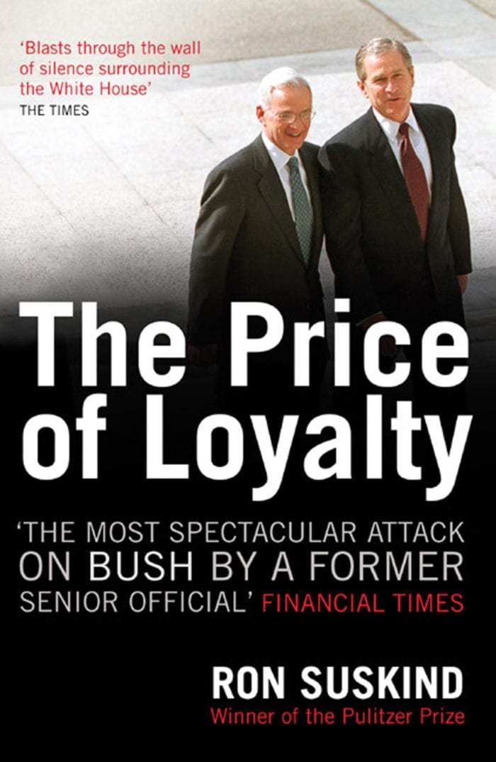 livres, The Price of Loyalty: George W. Bush, the White House, and the Education of Paul O'Neill
