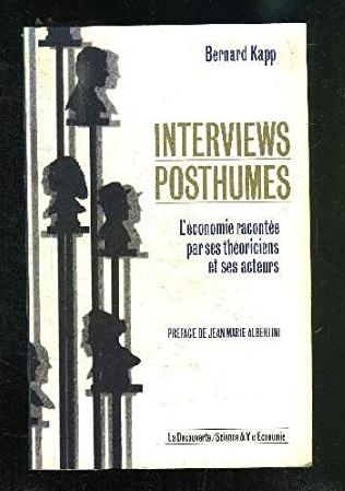 Interviews Posthumes : l'économie racontée par ses théoriciens et ses acteurs, livres