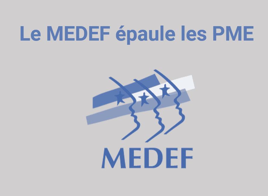 le medef épaule les PME, covid 19 et medef