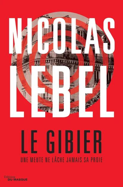"""La sélection WeShareBonds - """"Le Gibier"""" de Nicolas Lebel"""