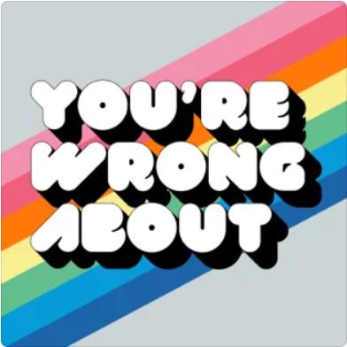 """La sélection WeShareBonds - """"You're wrong about"""" de Michael Hobbes et Sarah Marshall"""
